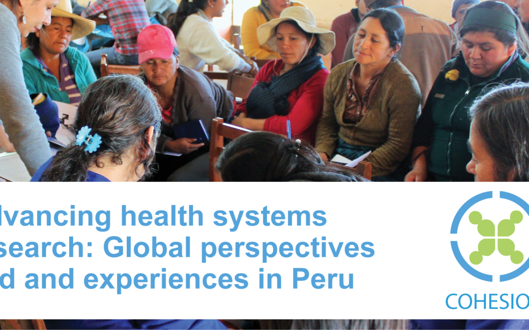EVENT: Advancing health systems research: Global perspectives and experiences in Peru